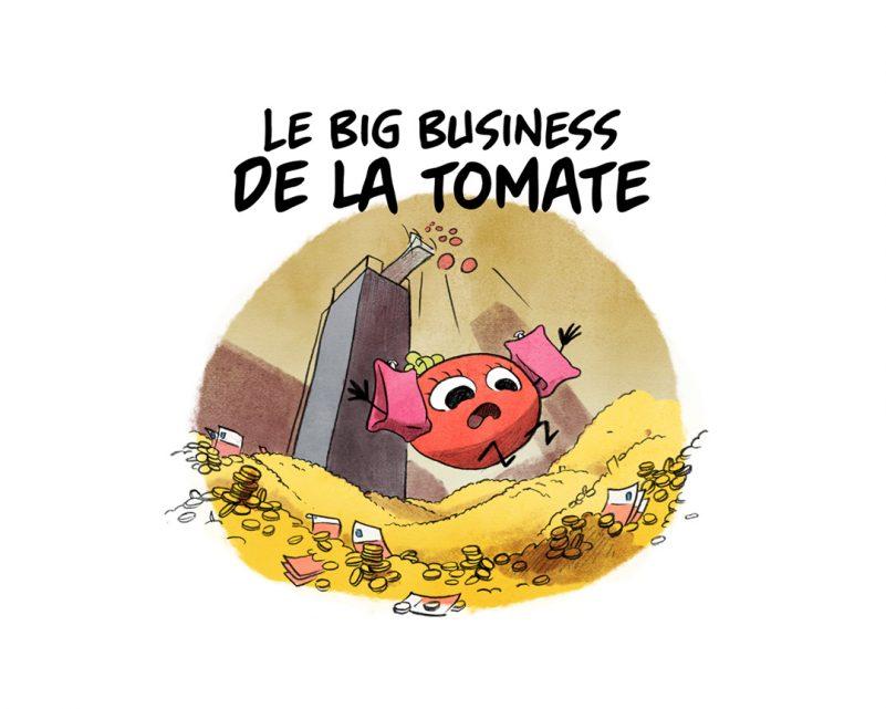 Épisode 4 : le big business de la tomate