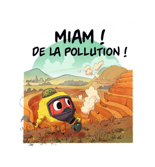 Épisode 8 : miam ! de la pollution