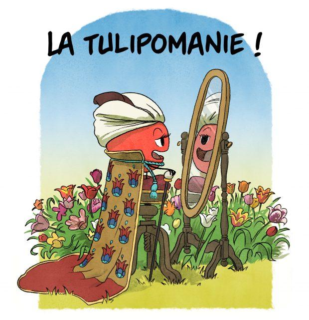 Épisode 13 : La tulipomanie ! Une histoire secouée du bulbe